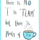 Putting the Tea into team by twisteddoodles