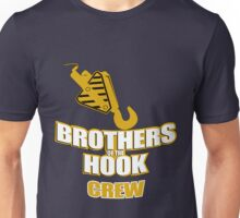 Bros. of the Hook Crew Tshirt/Hoodie shirt Unisex T-Shirt