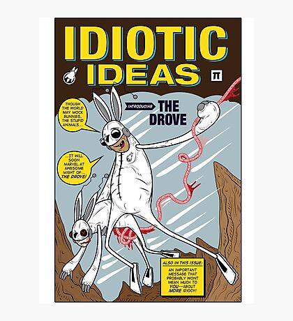Idiotic Ideas with The Drove Photographic Print