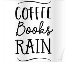 Coffee Books Rain Poster