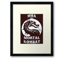 MMA aka Mortal kombat Framed Print