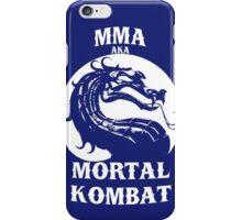 MMA aka Mortal kombat iPhone Case/Skin