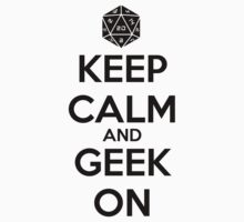 Keep Calm Geek On Black One Piece - Short Sleeve