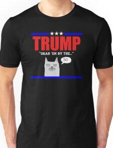 Grab Em By The...No Unisex T-Shirt