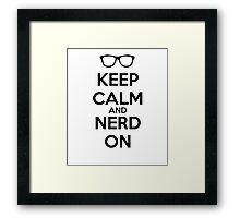 Keep Calm Nerd On Black Framed Print