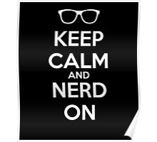 Keep Calm Nerd On White Poster