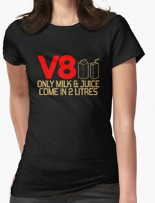 V8 - Only milk & juice come in 2 litres (3) Womens Fitted T-Shirt