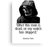Either this man is dead... Groucho Marx Canvas Print