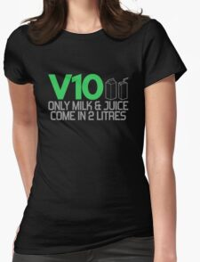 V10 - Only milk & juice come in 2 litres (3) Womens Fitted T-Shirt