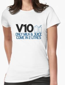 V10 - Only milk & juice come in 2 litres (4) Womens Fitted T-Shirt