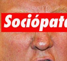 trump sociópata Sticker