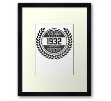 Vintage 1932 Aged To Perfection Framed Print