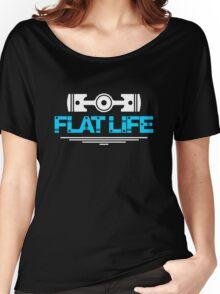 Flat Life (1) Women's Relaxed Fit T-Shirt