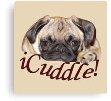 iCuddle Pug Puppy Canvas Print