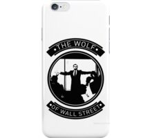 The Wolf Of Wall Street. iPhone Case/Skin