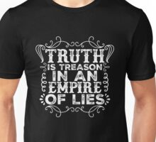 Truth Is Treason In An Empire Of Lies Unisex T-Shirt