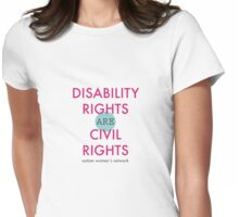 Disability Rights are Civil Rights Womens Fitted T-Shirt