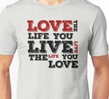 Bob Marley Quotes Quote Reggae Lyrics Typography Love The Life You Live Peace Inspirational T-Shirts Unisex T-Shirt