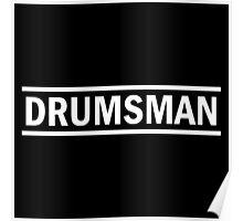 Drumsman (white) Poster