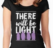 There Will Be Light | Next to Normal Women's Fitted Scoop T-Shirt