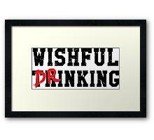 Wishful Drinking Framed Print