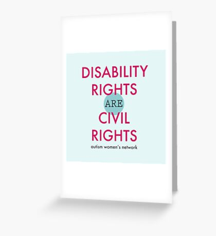 Disability Rights are Civil Rights Greeting Card