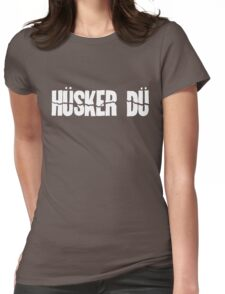 Husker Du Womens Fitted T-Shirt