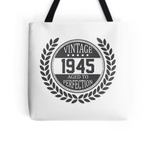 Vintage 1945 Aged To Perfection Tote Bag