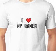 I Love My Gamer Unisex T-Shirt