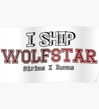 I Ship wolfstar Poster