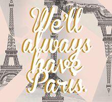 We'll always have Paris v.1  by Angela Sun