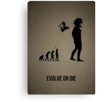 Evolve or Die v1 Canvas Print