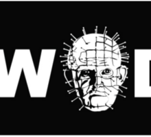 What Would Pinhead Do? Sticker