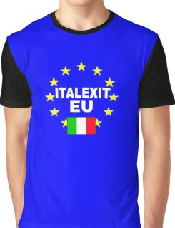ITALEXIT Italy leave the EU Graphic T-Shirt