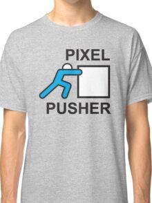 PIXEL PUSHER Classic T-Shirt