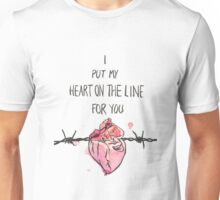 I put my heart on the line for you Unisex T-Shirt