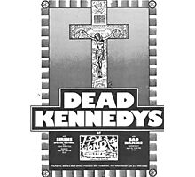 Old Dead Kennedys Flyer Photographic Print