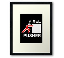 PIXEL PUSHER - Alternate Framed Print
