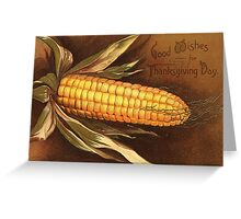Thanksgiving Corn Greetings Greeting Card