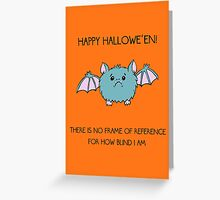 No Frame of Reference Greeting Card