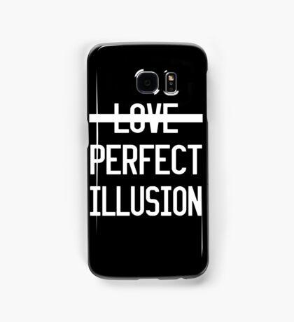 PERFECT ILLUSION Samsung Galaxy Case/Skin