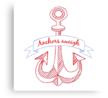 Anchors aweigh! Canvas Print