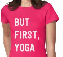 But first, Yoga Womens Fitted T-Shirt