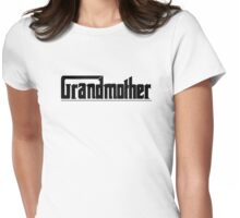 Funny Grandma Gifts Design Womens Fitted T-Shirt
