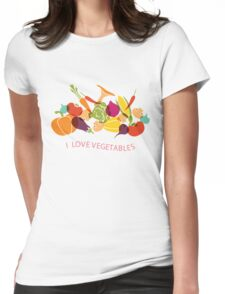 I love vegetables - Healthy Food T Shirt Womens Fitted T-Shirt