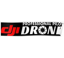 DJI Drone Professional Pilot Black Poster
