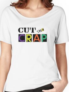 Cut The Crap - Cool Vintage Style Funny Retro Joke Design Women's Relaxed Fit T-Shirt
