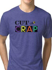 Cut The Crap - Cool Vintage Style Funny Retro Joke Design Tri-blend T-Shirt