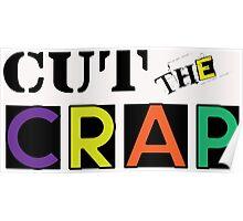 Cut The Crap - Cool Vintage Style Funny Retro Joke Design Poster