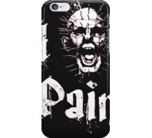 I Am Pain. iPhone Case/Skin